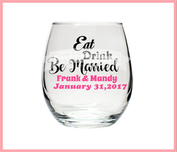 Eat,Drink Be Married  Wine Glass
