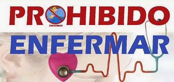 PROHÍBIDO ENEFERMAR