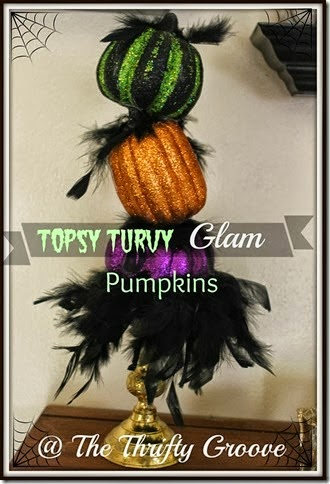 How to make a Topsy Turvy Glam Pumpkin!