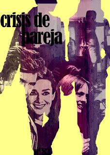 Especial La Crisis de la pareja en Encadenados revista cine estudio análisis