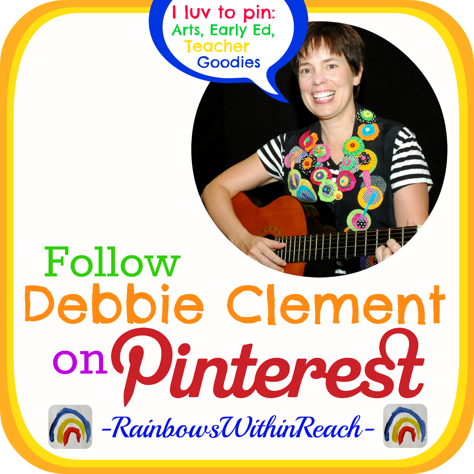 Follow Debbie Clement on Pinterest for Arts & ECE Teacher Goodies