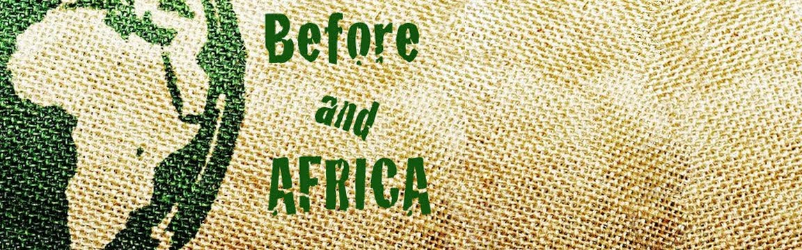 Before And Africa