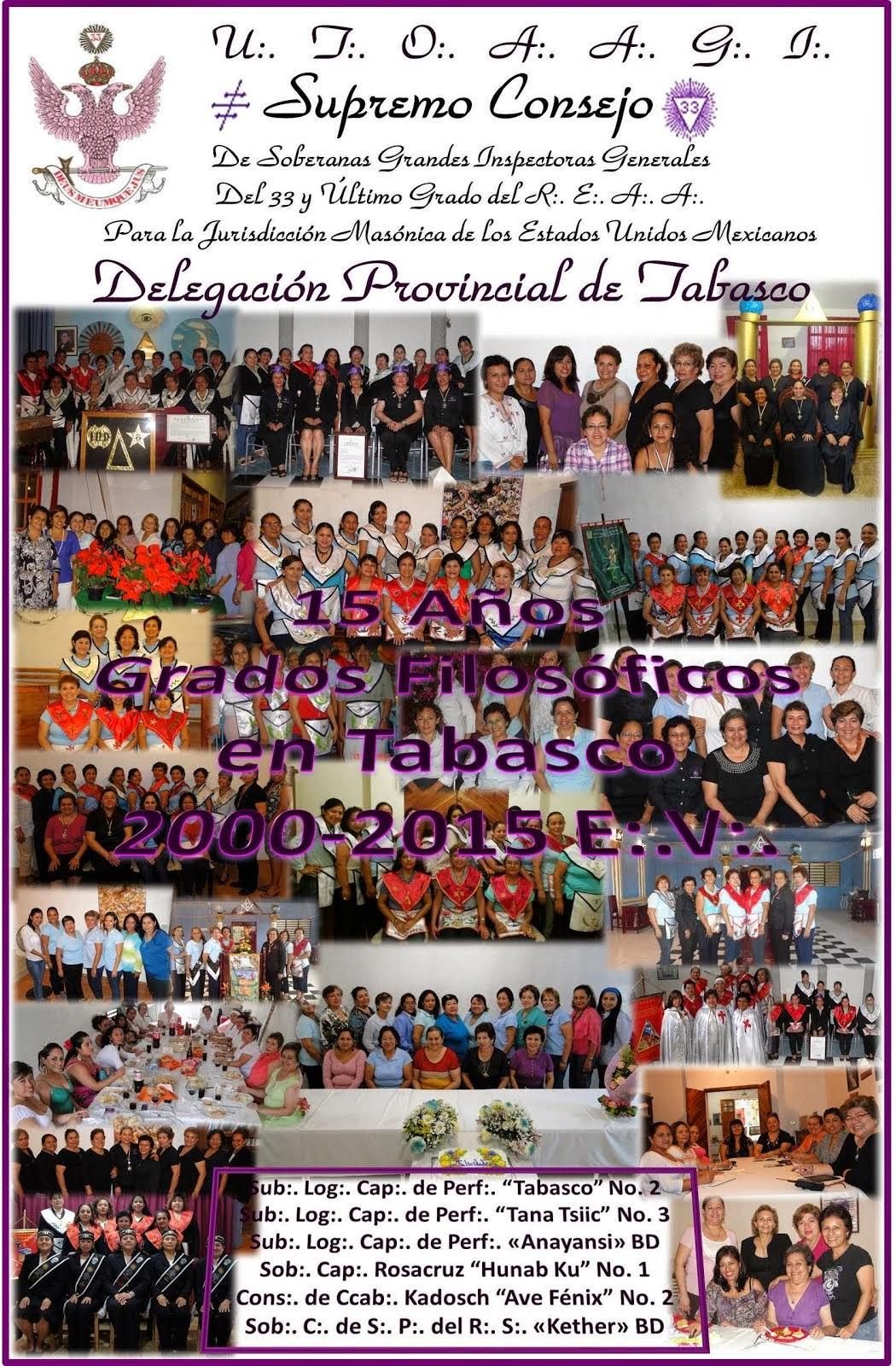 XV Aniversario de Grados Filosóficos en Tabasco 2000-2015 E:.V:.