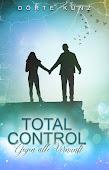 Total Control: Gegen alle Vernunft