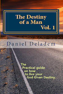 The destiny of a Man Vol. 1
