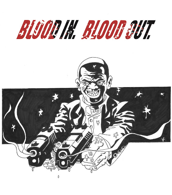 Blood In Blood Out Logo My Imaginations Home: ...