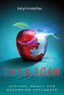 Review of Eve and Adam by Katherine Applegate and Michael Grant published by Feiwel and Friends