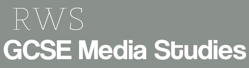 RWS GCSE Media Studies