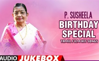 P Susheela Tamil Film Hit Songs | Jukebox | Birthday Special | P Susheela Tamil Old Hit Songs