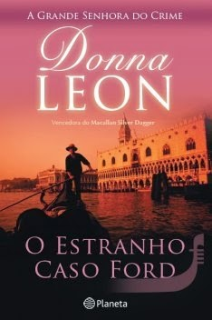 """""""O Estranho Caso Ford"""" de Donna Leon"""