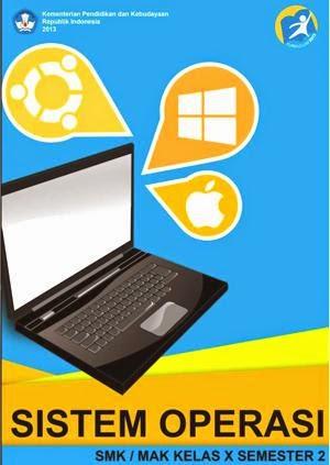 http://bse.mahoni.com/data/2013/kelas_10smk/Kelas_10_SMK_Sistem_Operasi_2.pdf