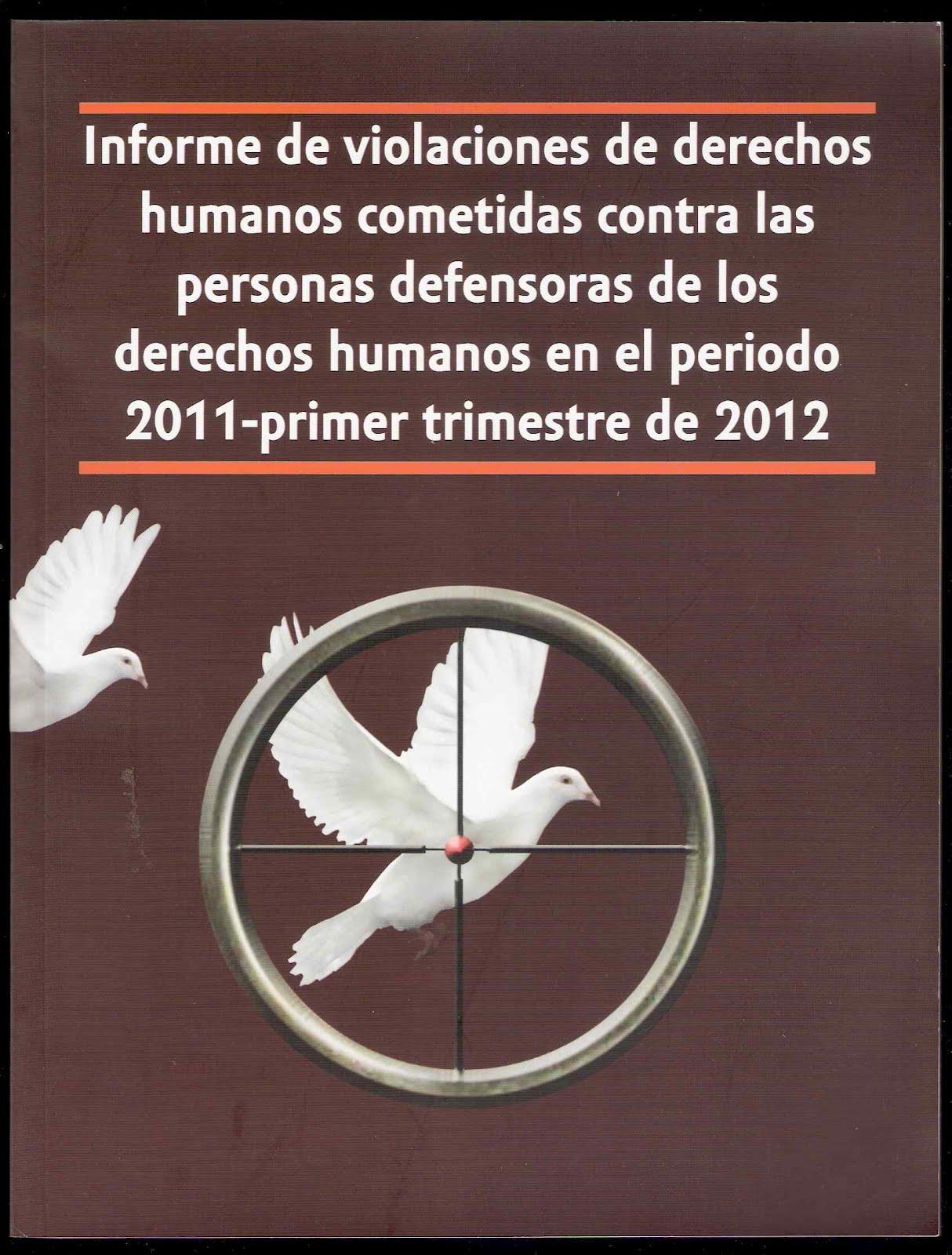 Informe de violaciones de derechos humanos cometidas contra las ...