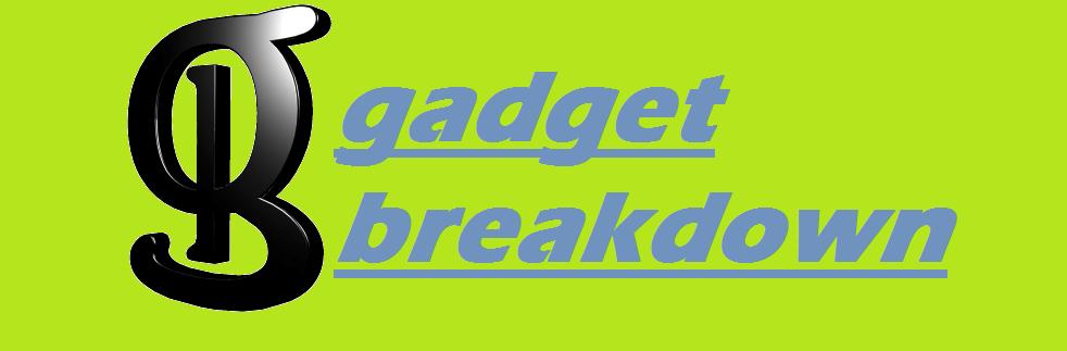 gadget  breakdown