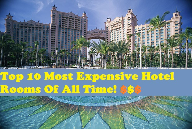 Top 10 most expensive hotels rooms in the world for Most expensive hotel in the world