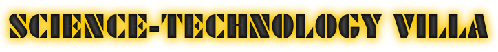 SCIENCE-TECHNOLGY VILLA