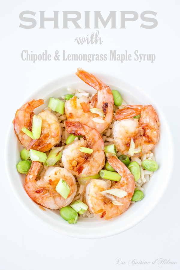 Shrimps with Chipotle & Lemongrass Maple Syrup