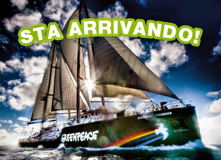 La RAINBOW WARRIOR  DI GREENPEACE STA  ARRIVANO IN ITALIA !