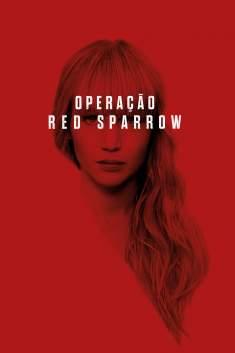 Operação Red Sparrow 4K Torrent - BluRay 2160p Dual Áudio