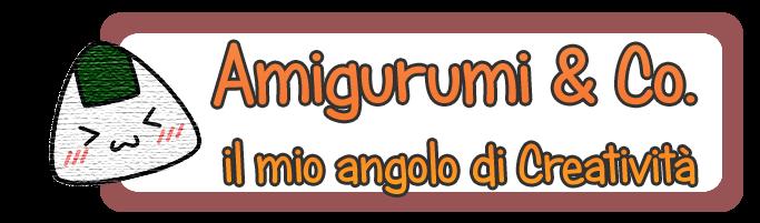 Amigurumi & Co. il mio angolo di Creatività