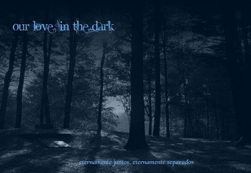 Our Love in the Dark