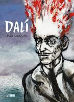 Dalí,Edmond Baudoin,Astiberri  tienda de comics en México distrito federal, venta de comics en México df