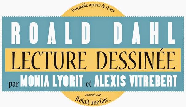 Roald Dahl - Lecture dessinée