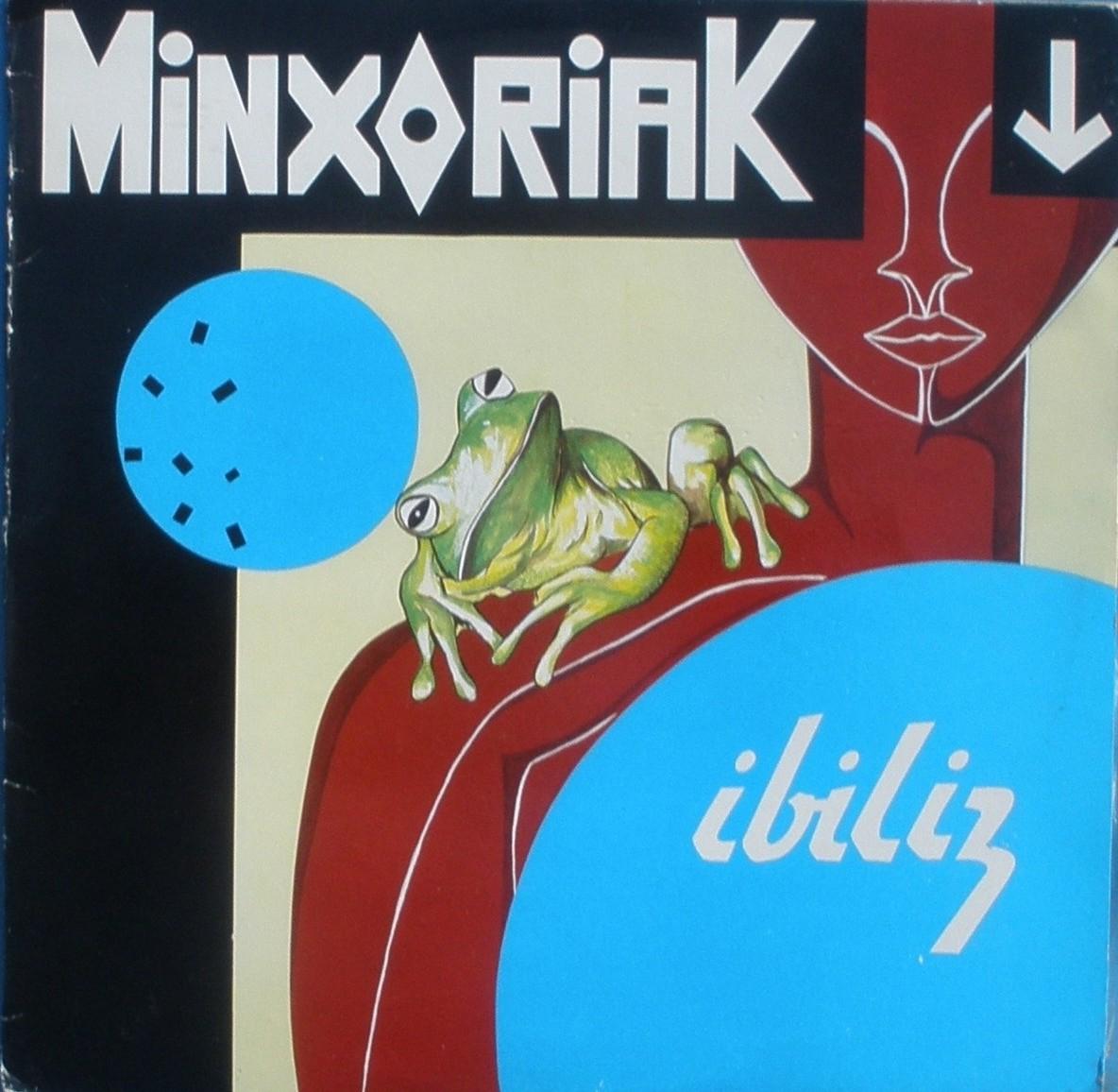 Minxoriak - Ibiliz