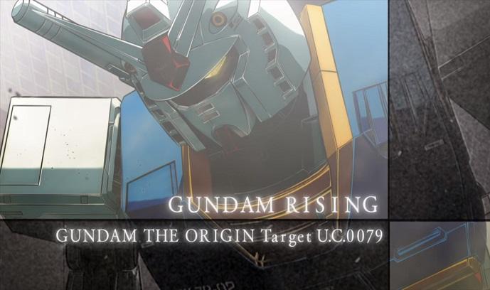 Gundam Rising ~Gundam: The Origin Target U.C.0079