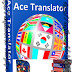 Free Download Ace Translator 10.3.0.810