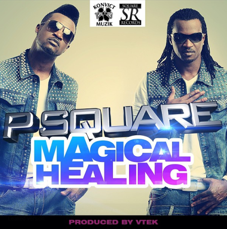 New Music: Magical Healing - P-Square