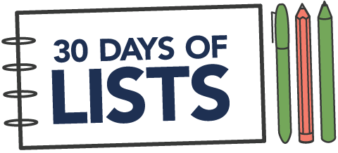 30 Days of Lists