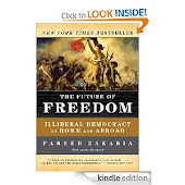 The Future of Freedom: (I)lliberal Democracy at Home and Abroad