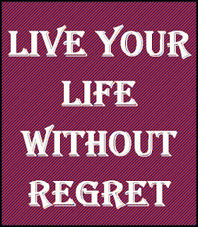 live without regrets essay