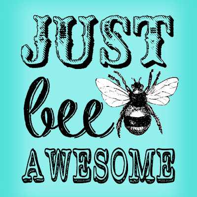 "Free ""Just Bee Awesome"" #Vintage Printable in 8x10 size."