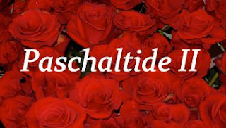 Season of Paschaltide II
