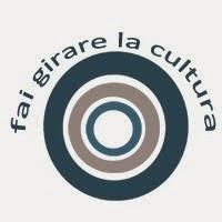 Fai Girare la Cultura!
