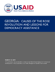Georgia: Causes of the Rose Revolution and Lessons for Democracy Assistance (USAID)