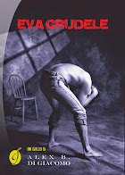 EVA CRUDELE - La nuova frontiera del thriller. Donne che odiano gli uomini.