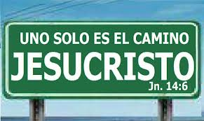 UN SOLO CAMINO: JESUCRISTO