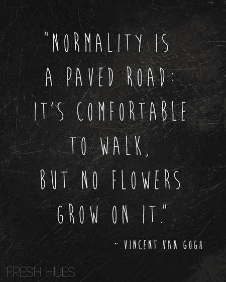 normality is a road quote, best travel quotes