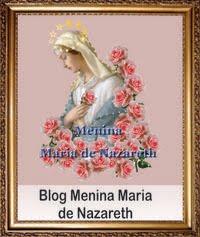 Blog Menina Maria de Nazareth