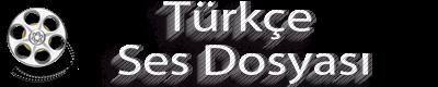 Türkçe Ses Dosyası