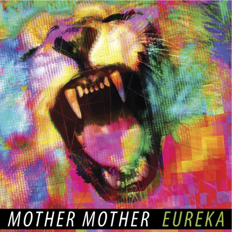 Mother Mother-Eureka