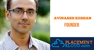 Interview with Avinassh Keshan - Founder PlacementKloud.com