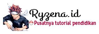 Ryzena ID | Pusat Tutorial Pendidikan Indonesia