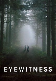 Nhân Chứng - Eyewitness Season 1