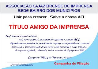 CAMPANHA  DE FILIAÇÃO  DA  A C  I  DA IMPRENSA  DE  CAJAZEIRAS  DEPOIS  DAS  ELEIÇÕES