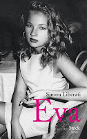 http://ivresselivresque.blogspot.com/2015/10/simon-liberati-eva-chronique.html#more