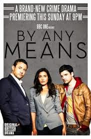 Assistir By Any Means 1x03 Episode 3 Online