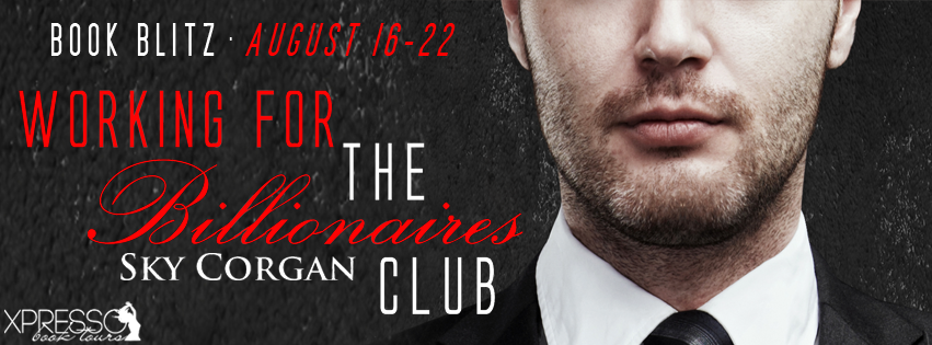 Working For The Billionaires Club Book Blitz